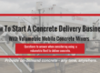 How To Start A Concrete Delivery Business